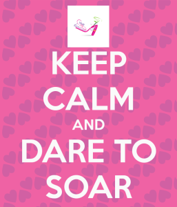 keep-calm-and-dare-to-soar